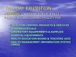 two day exhibition