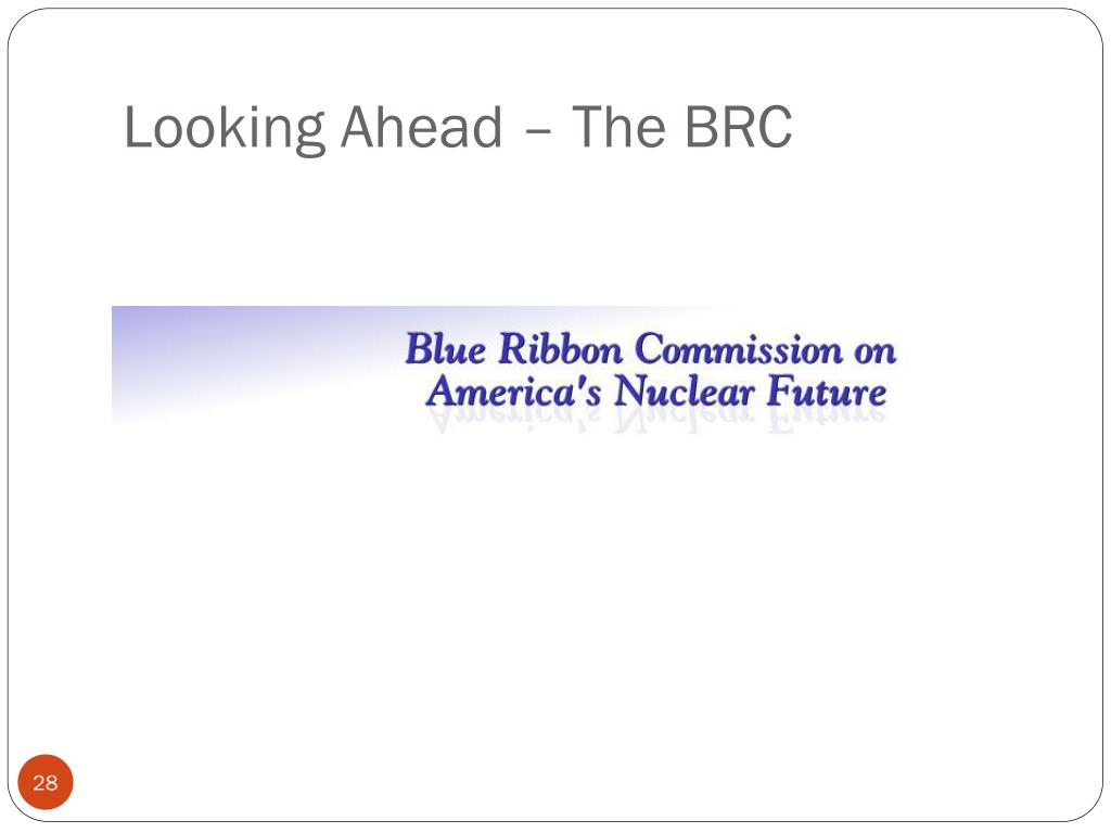 Looking Ahead – The BRC