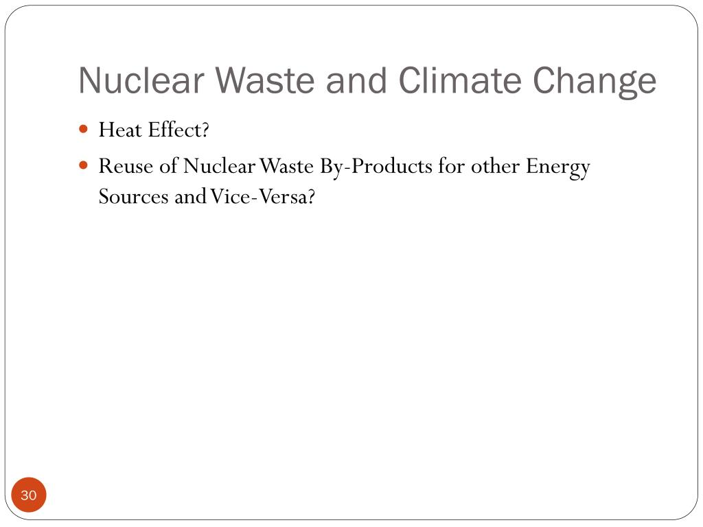 Nuclear Waste and Climate Change