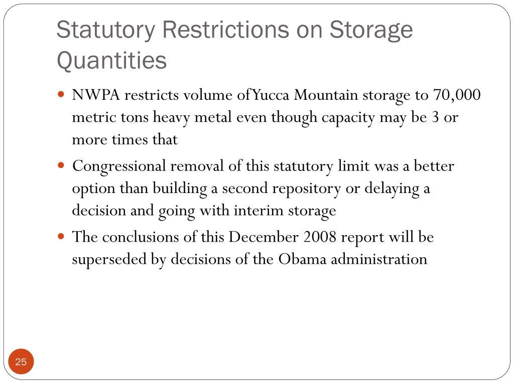 Statutory Restrictions on Storage Quantities