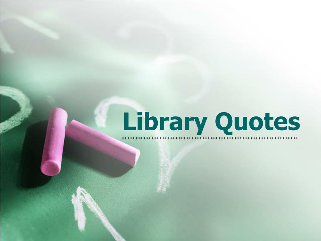 library quotes l.