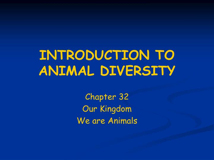 introduction to animal diversity n.