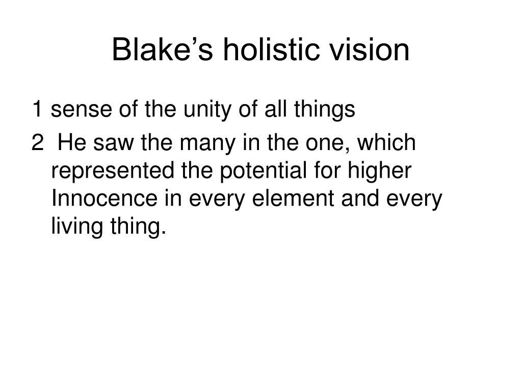 Blake's holistic vision