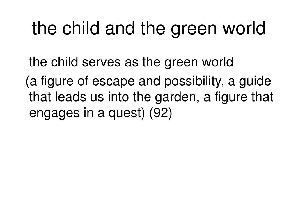 the child and the green world