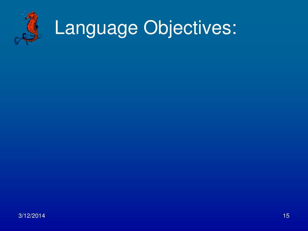 Language Objectives:
