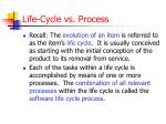 life cycle vs process