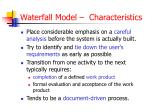 waterfall model characteristics
