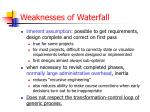 weaknesses of waterfall