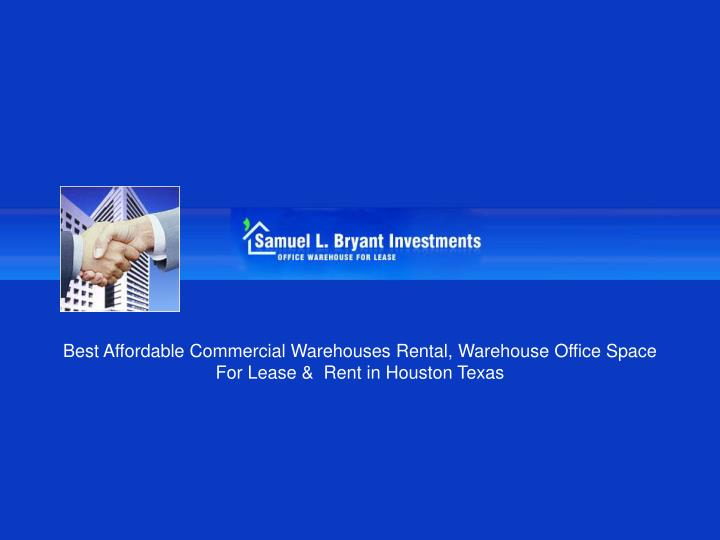 Best Affordable Commercial Warehouses Rental, Warehouse Office Space For Lease &  Rent in Houston Te...
