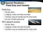 special situations field duty and vessels