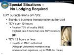 special situations no lodging required