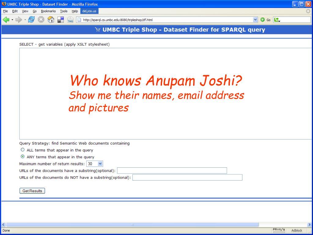 Who knows Anupam Joshi?