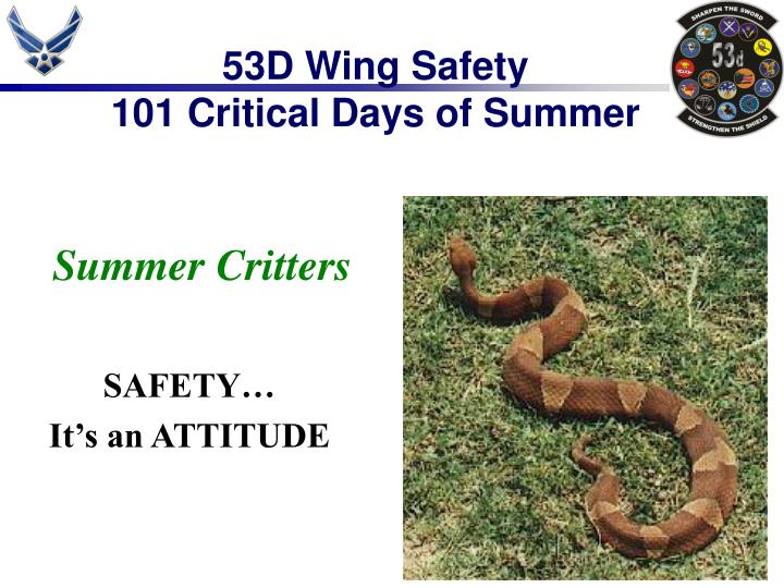 53d wing safety 101 critical days of summer n.