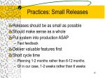 practices small releases