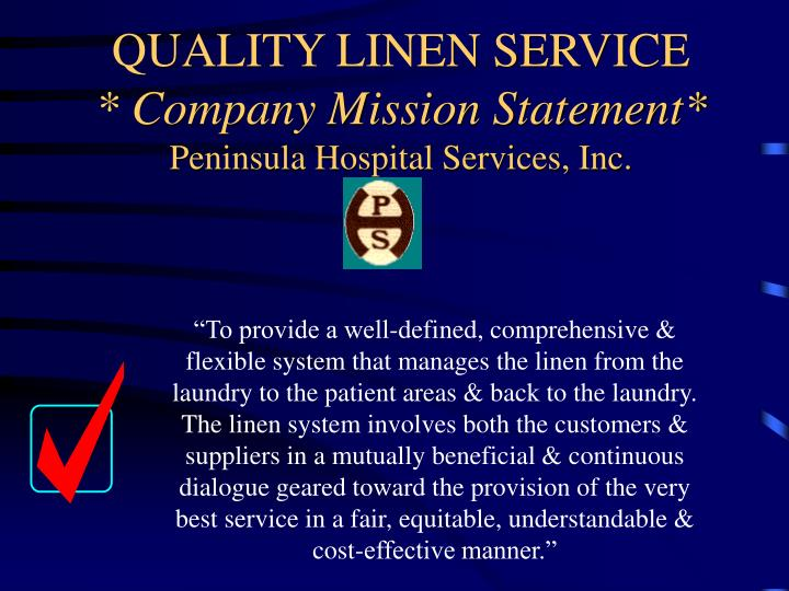 Quality linen service company mission statement peninsula hospital services inc