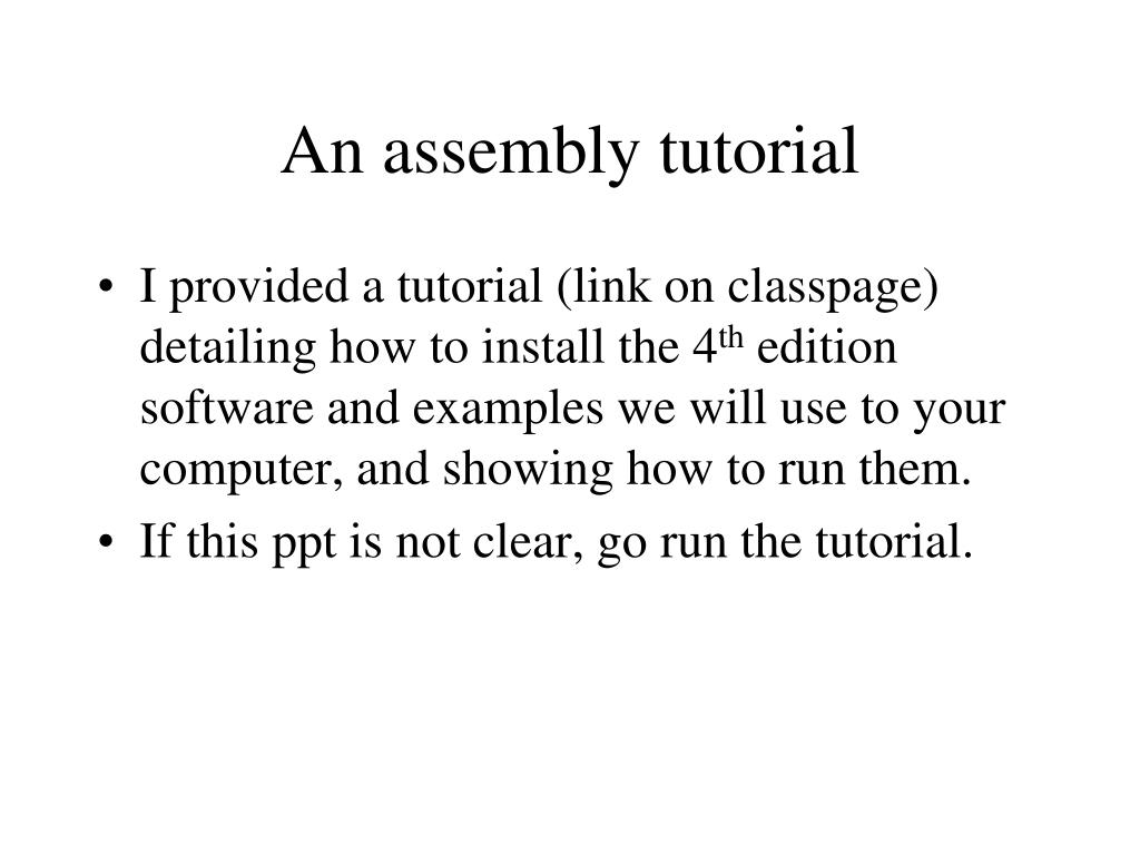 An assembly tutorial