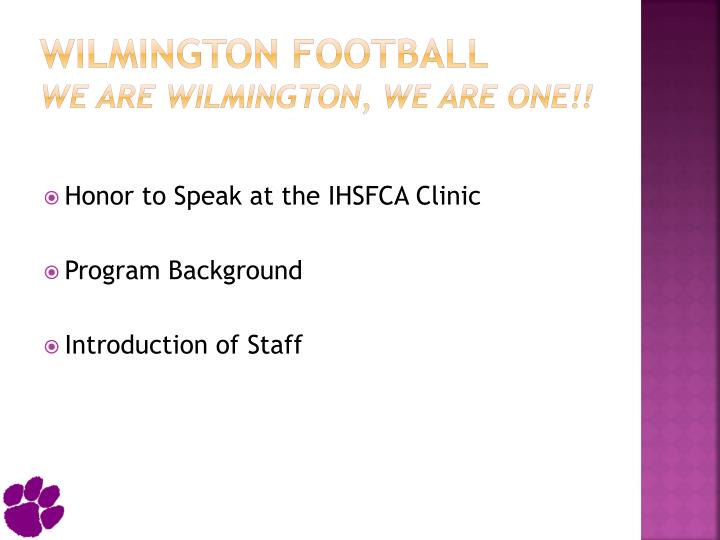 Wilmington football we are wilmington we are one