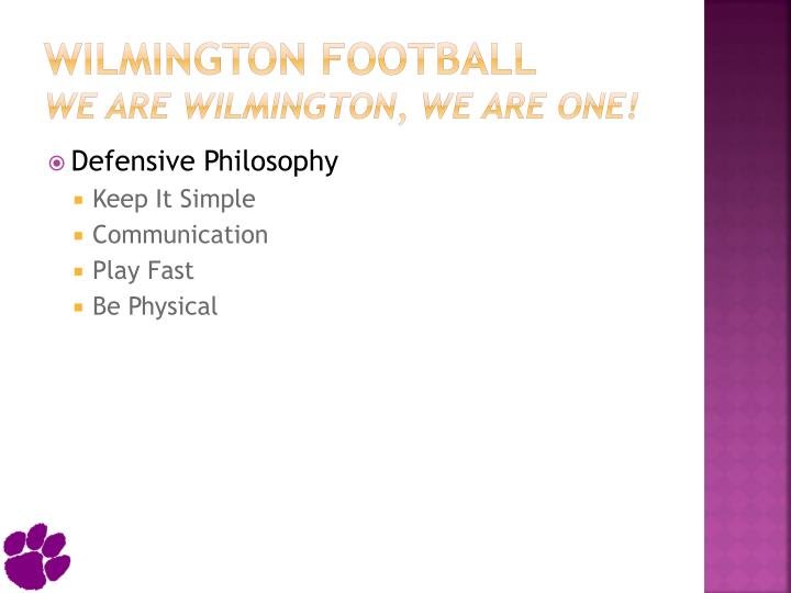 Wilmington football we are wilmington we are one3