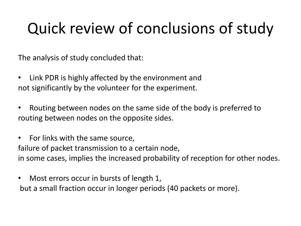 Quick review of conclusions of study