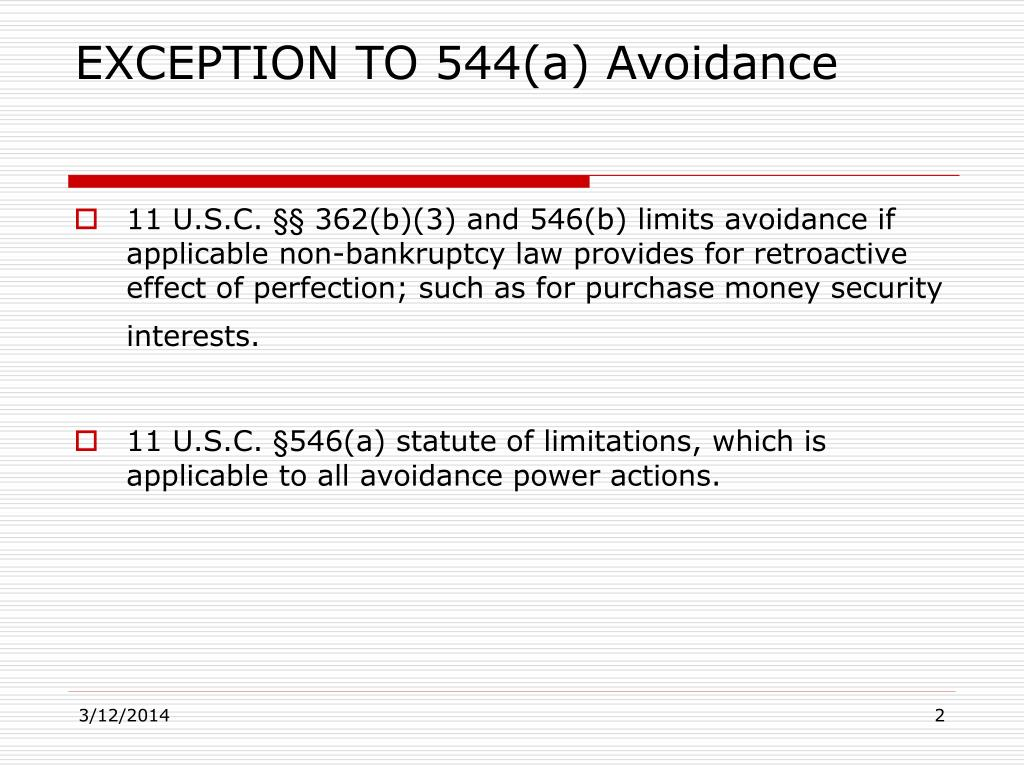 EXCEPTION TO 544(a) Avoidance