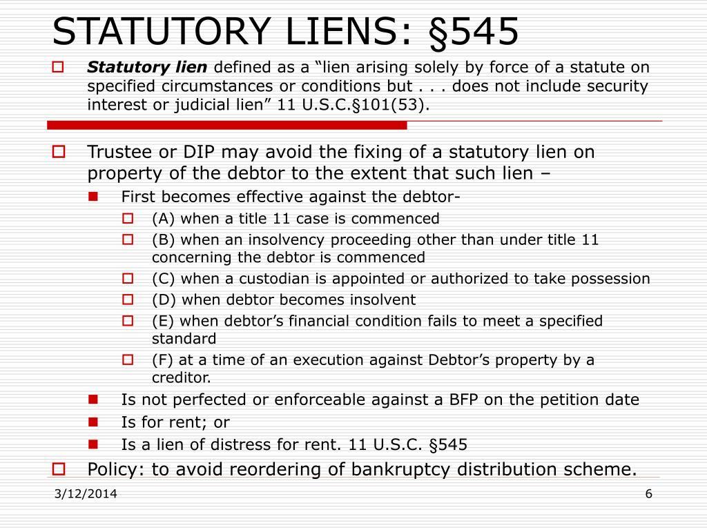 STATUTORY LIENS: §545