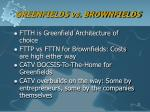 greenfields vs brownfields