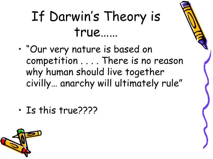 If darwin s theory is true