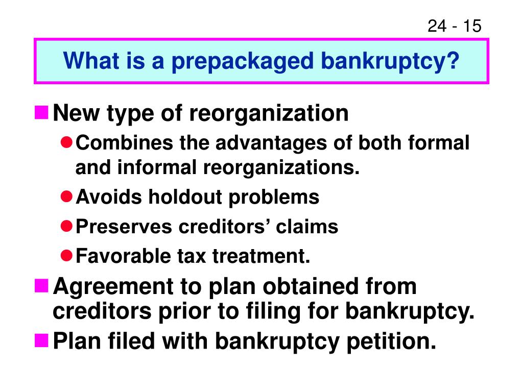 What is a prepackaged bankruptcy?