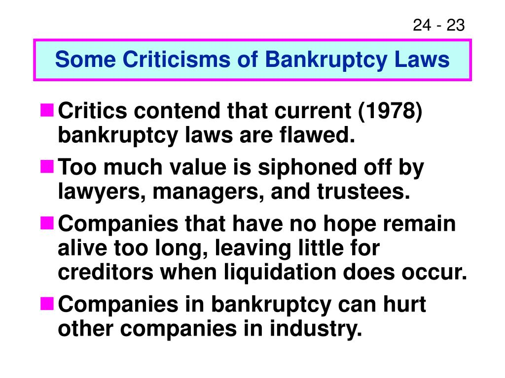 Some Criticisms of Bankruptcy Laws