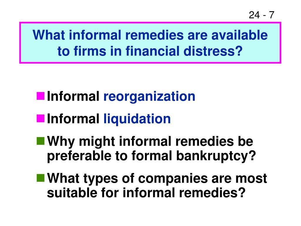 What informal remedies are available to firms in financial distress?