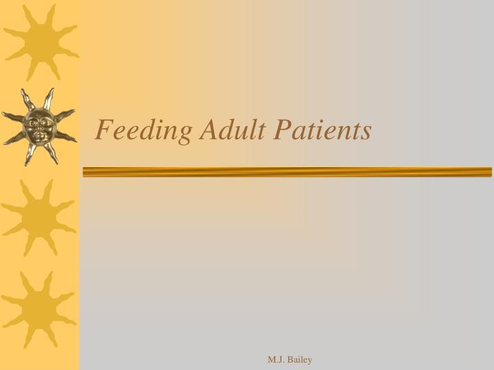feeding adult patients n.