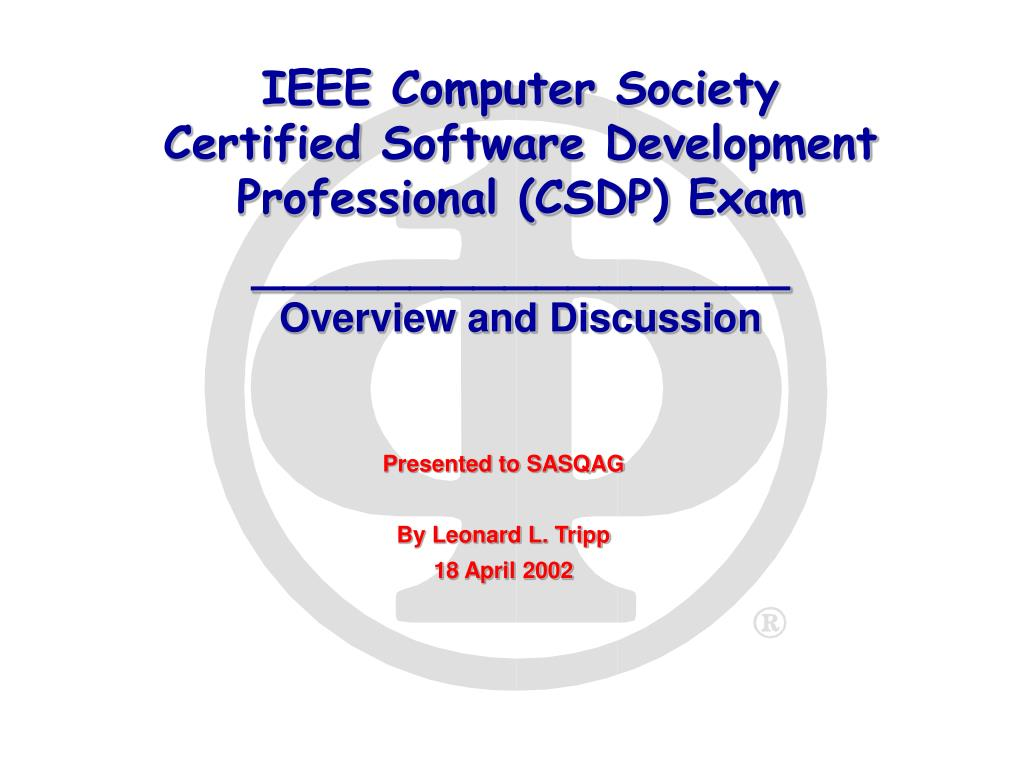 ieee computer society certified software development professional csdp exam overview and discussion l.