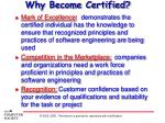 why become certified