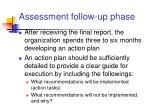 assessment follow up phase