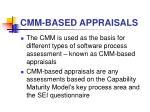 cmm based appraisals
