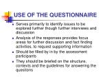 use of the questionnaire