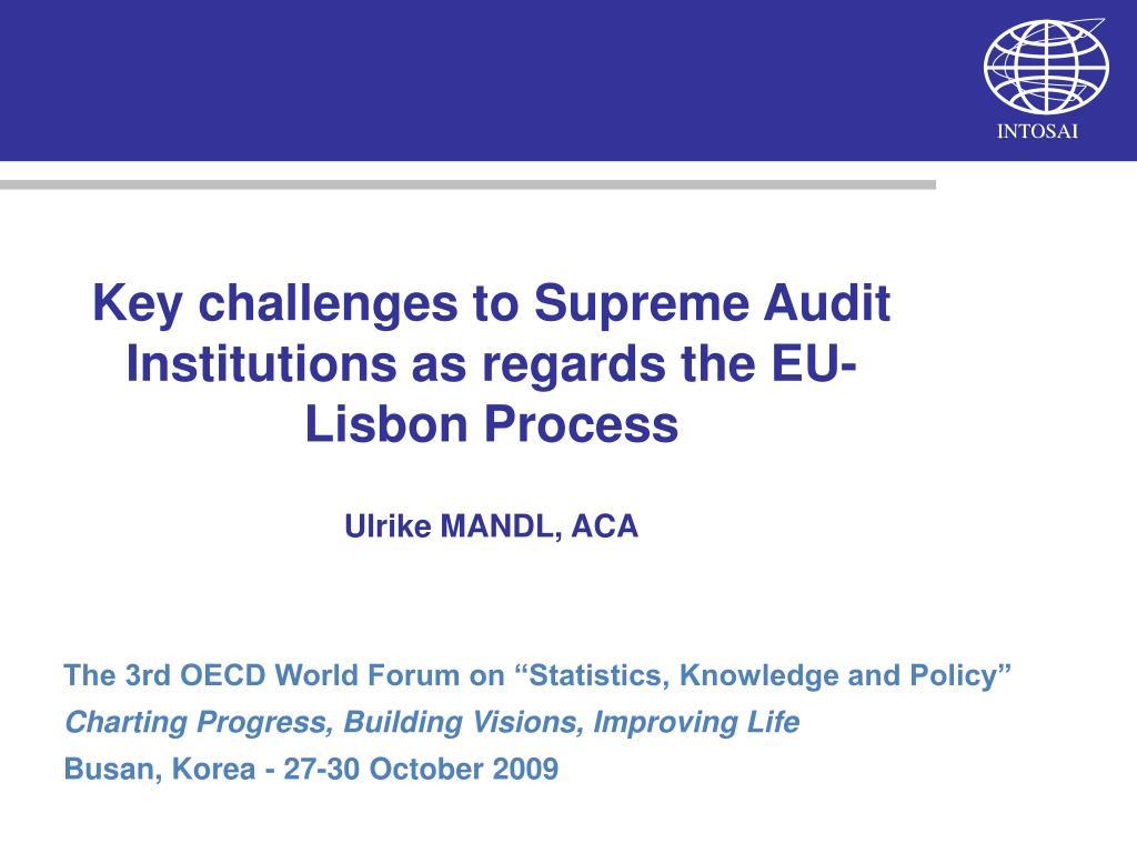 Key challenges to Supreme Audit Institutions as regards the EU-Lisbon Process