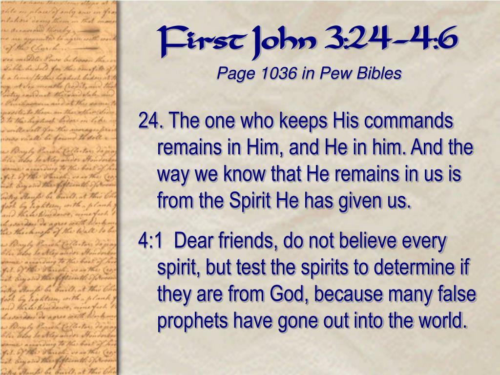 First John 3:24-4:6