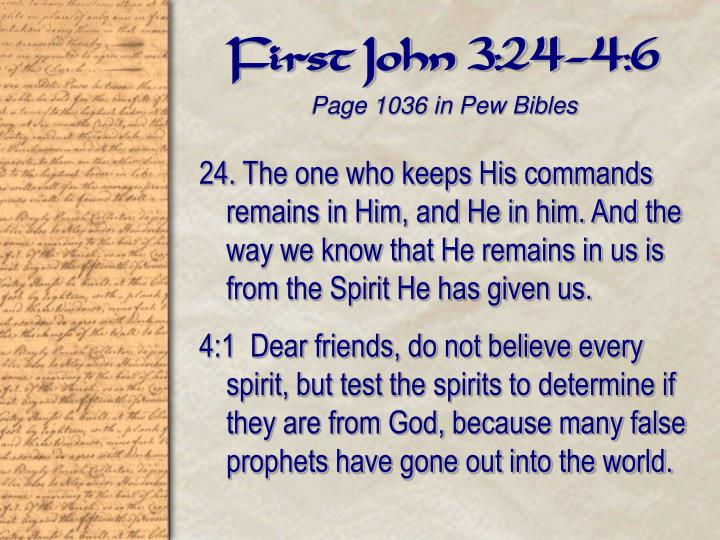 First john 3 24 4 6 page 1036 in pew bibles