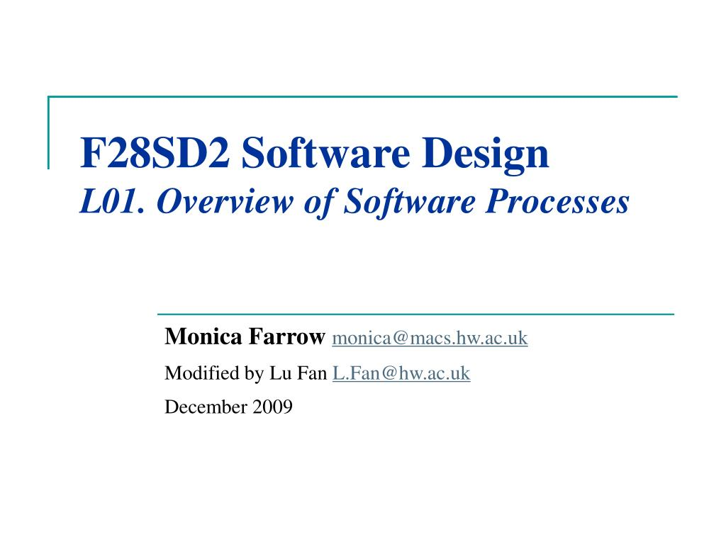 f28sd2 software design l01 overview of software processes l.