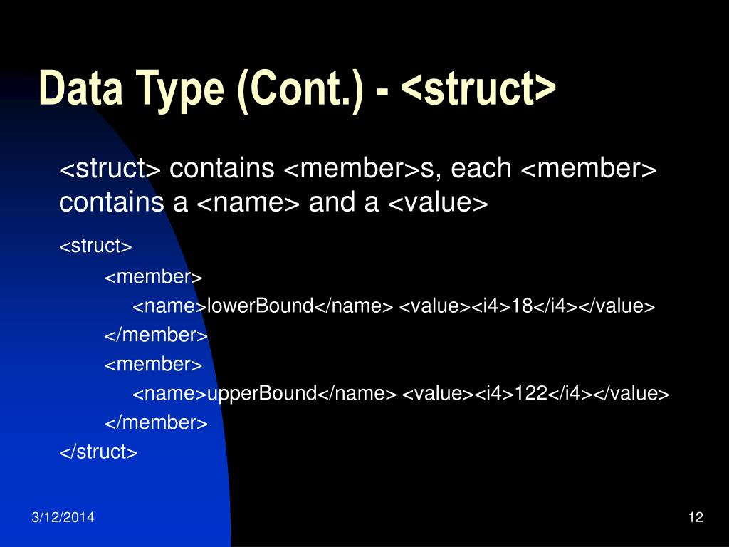 Data Type (Cont.) - <struct>