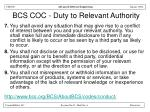 bcs coc duty to relevant authority