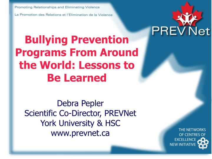 Bullying prevention programs from around the world lessons to be learned