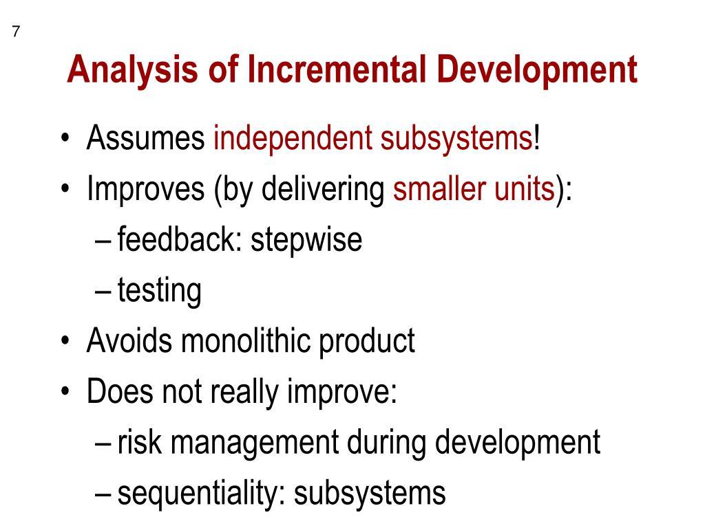 Analysis of Incremental Development