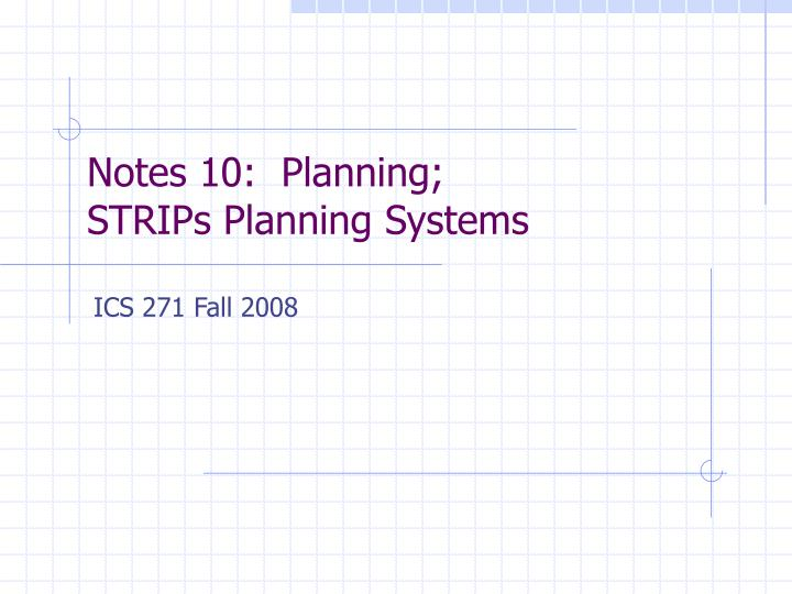 notes 10 planning strips planning systems n.