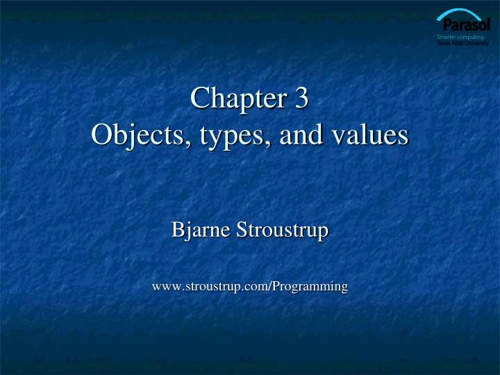 Chapter 3 objects types and values