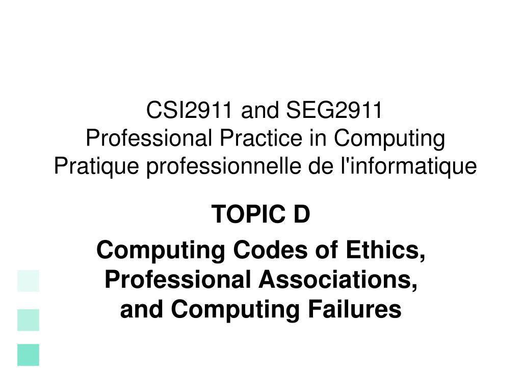 csi2911 and seg2911 professional practice in computing pratique professionnelle de l informatique l.