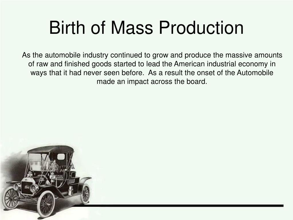 Birth of Mass Production