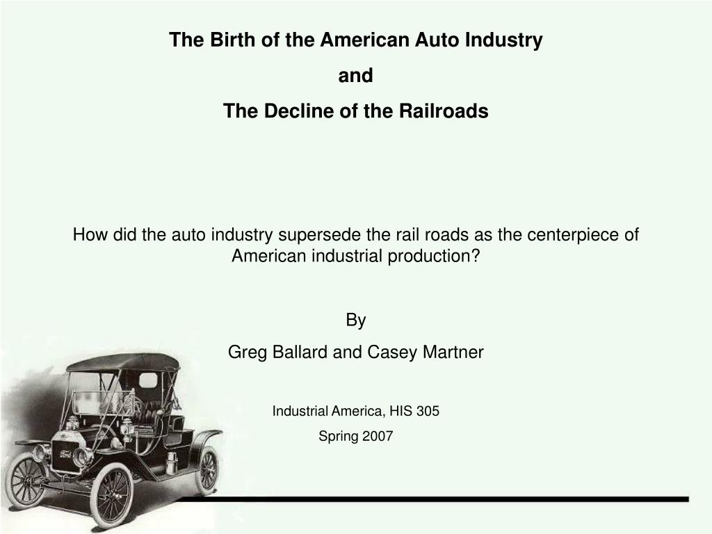 The Birth of the American Auto Industry