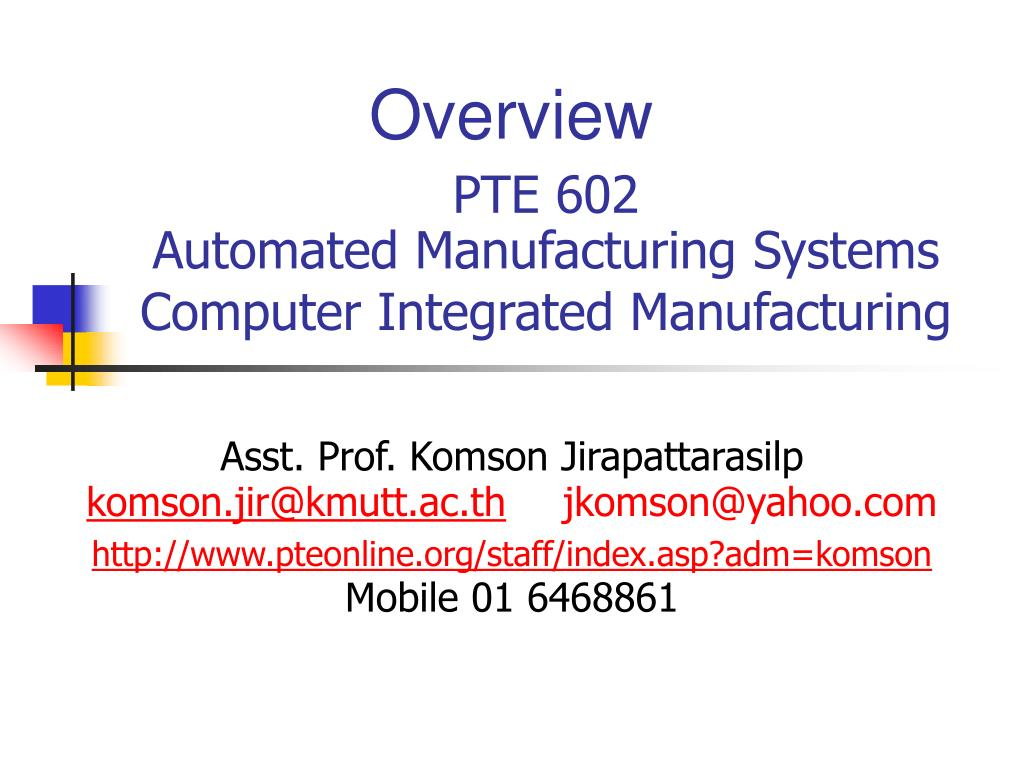 pte 602 automated manufacturing systems computer integrated manufacturing l.